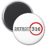 Detroit 3-1-6: Nuestra ciudad. Ley correcta Imán De Frigorífico