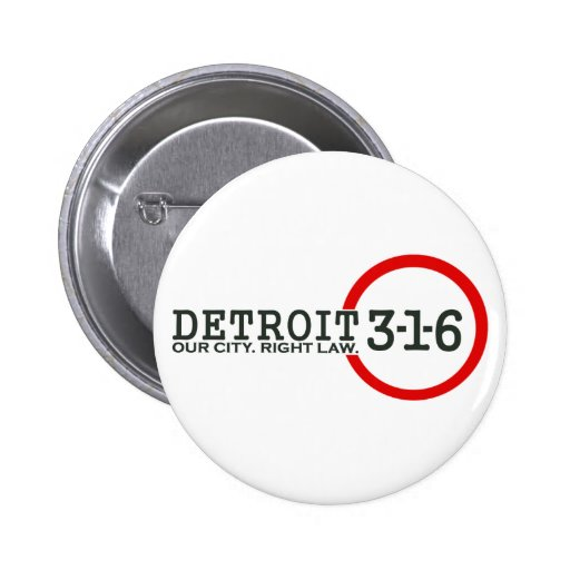 Detroit 3-1-6: Nuestra ciudad. Ley correcta Pin