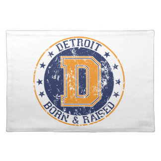 Detroit Born and Raised Placemat