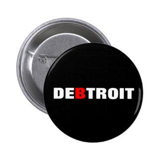 Detroit Debt City 2 Inch Round Button