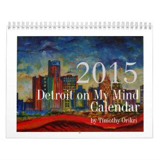"""""""Detroit en mi calendario de la mente"""" 2015"""
