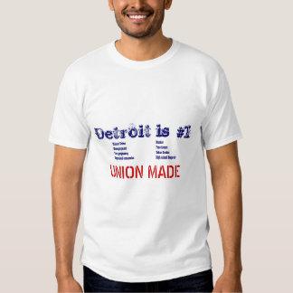 Detroit is #1 t shirt