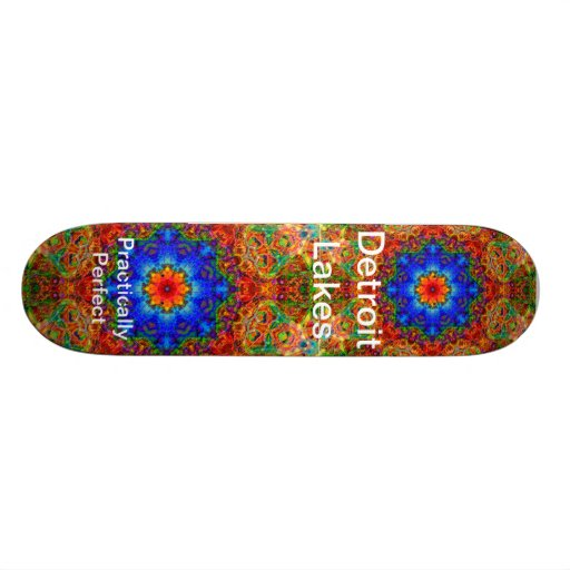 Detroit Lakes MN - Practically Perfect #6 Skate Board