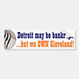 Detroit OWNS Cleveland! Car Bumper Sticker