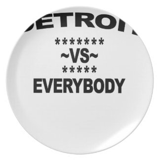 Detroit Vs Everybody T-Shirts.png Plates