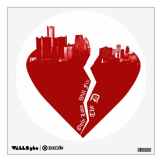Detroit Wall Decal - Only Love Will Fix The D
