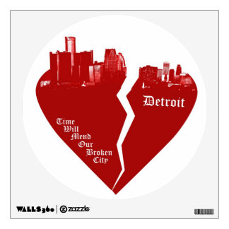 Detroit Wall Decal- Time will mend our broken city Wall Sticker
