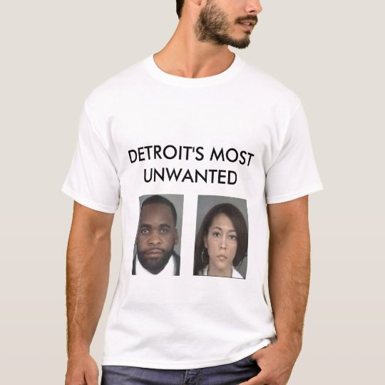 Detroit's Most Unwanted T-Shirt
