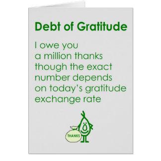 Deuda de la gratitud tarjeta de felicitación