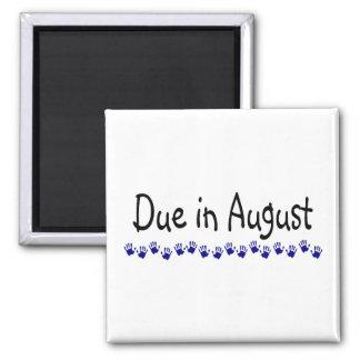 Deuda en agosto imán cuadrado