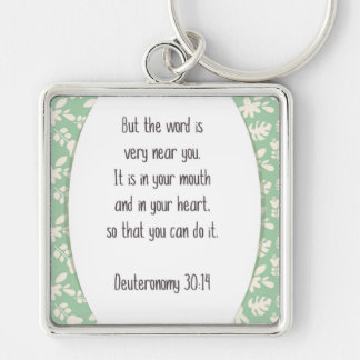 Deut. 30:14 But the Word is very near you . . . Keychain