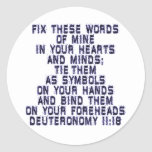 Deuteronomy 11:18 classic round sticker