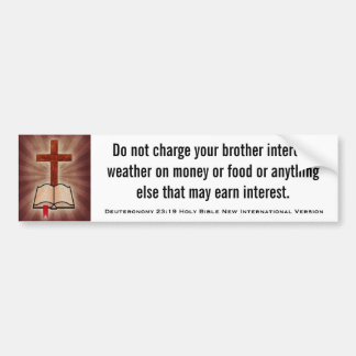 Deuteronomy 23:19 Holy Bible New Int'l Version Bumper Sticker