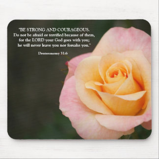 Deuteronomy 31:6 Bible Verse Peach Rose Mouse Pad