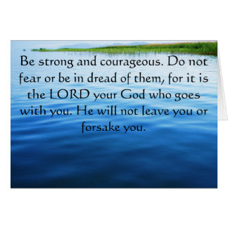 Deuteronomy 31:6 Bible Verses about courage Greeting Card