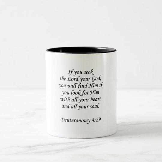 Deuteronomy 4:29 Two-Tone coffee mug