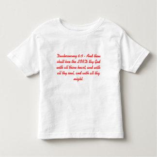 Deuteronomy 6:5 toddler t-shirt