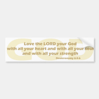 Deuteronomy 6 bumper sticker