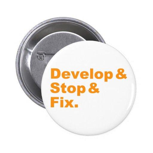 Develop & Stop & Fix Button (orange text)