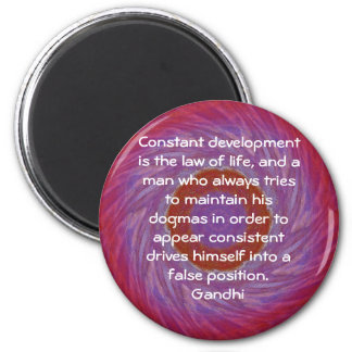 Development Is The Law Of Life Gandhi Wisdom Quote 2 Inch Round Magnet
