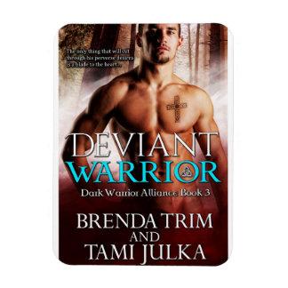 Deviant Warrior Magnet