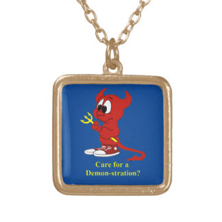 Devil Care for a DEMONstraton? Gold Plated Necklace