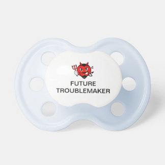 Devil FUTURE TROUBLEMAKER Baby Pacifier