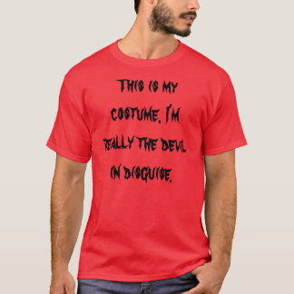 Devil in disguise costume T-Shirt