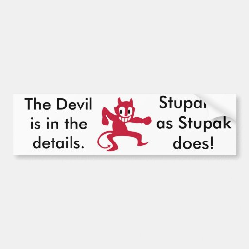 Devil is in the details. car bumper sticker