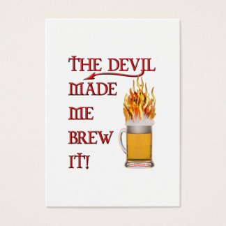 Devil Made Me Brew It - Beer Business Card