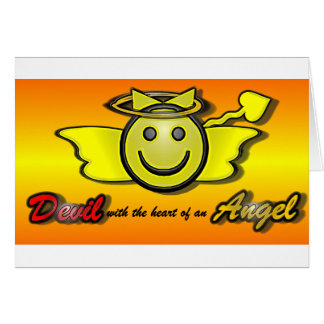 Devil with the heart of an Angel Card