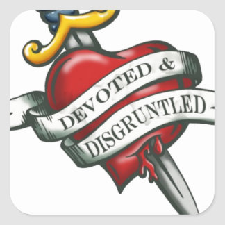 Devoted and disgruntled square sticker