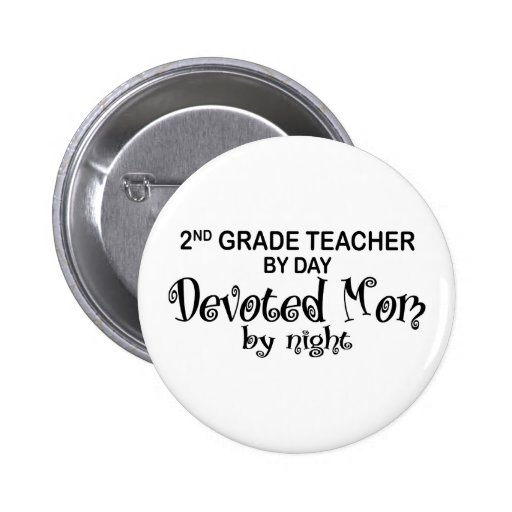 Devoted Mom - 2nd Grade Pinback Button