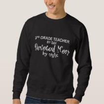 Devoted Mom - 3rd Grade Sweatshirt