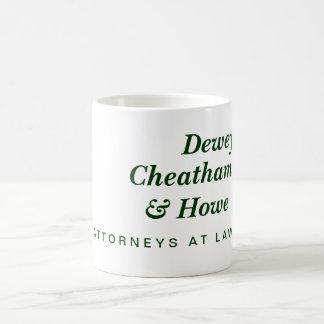 Dewey, Cheatham & Howe Coffee Mug
