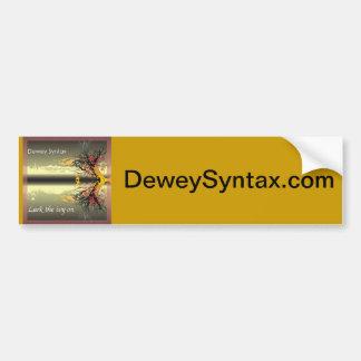 Dewey Syntax Bumper sticker