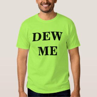 DEWME T-Shirt