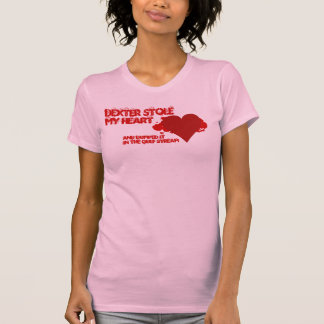 Dexter Stole My Heart Tshirts