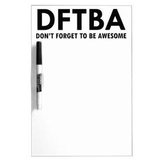 DFTBA Dry-Erase WHITEBOARDS