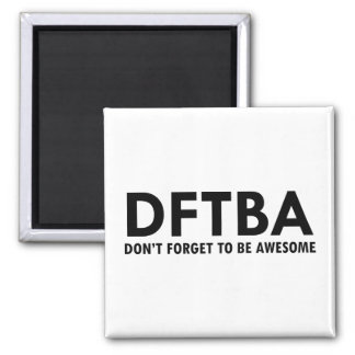 DFTBA REFRIGERATOR MAGNET