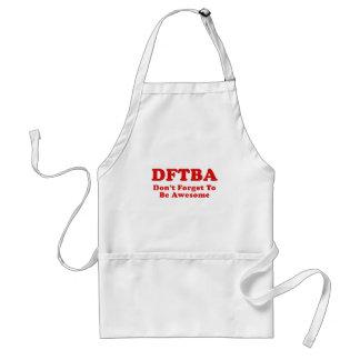 DFTBA no olvidan ser impresionantes Delantales