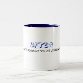 DFTBA, no olvidan ser impresionantes Tazas De Café