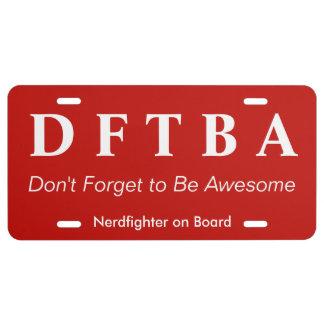 DFTBA no olvidan ser lucha impresionante Nerdfight Placa De Matrícula