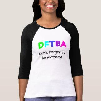 DFTBA T SHIRT