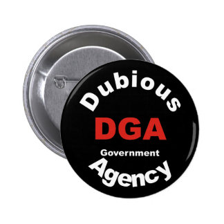 DGA dubious Government Agency Pinback Button