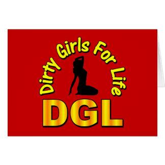 DGL Dirty Girls For Life Card