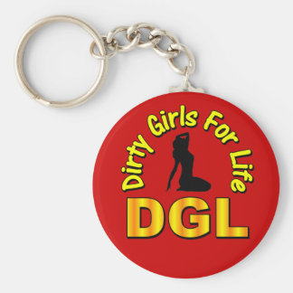 DGL Dirty Girls For Life Key Chain