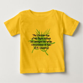 DH Lawrence Pagan Quote Baby T-Shirt