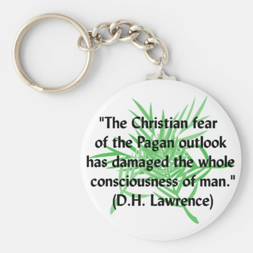 DH Lawrence Pagan Quote Keychain