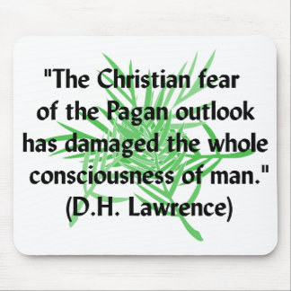 DH Lawrence Pagan Quote Mouse Pad